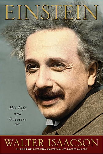Einstein: His Life and Universe by Walter Isaacson - A Review