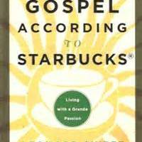 Coffee... Starbucks... God... Gospel... What?