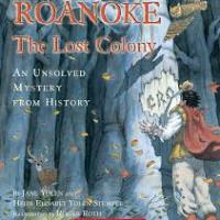 Mysteries of History Part Three: Roanoke